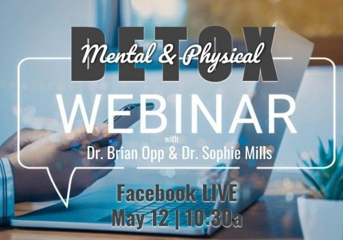 Detox Webinar with Dr. Brian Opp and Dr. Sophie Mills
